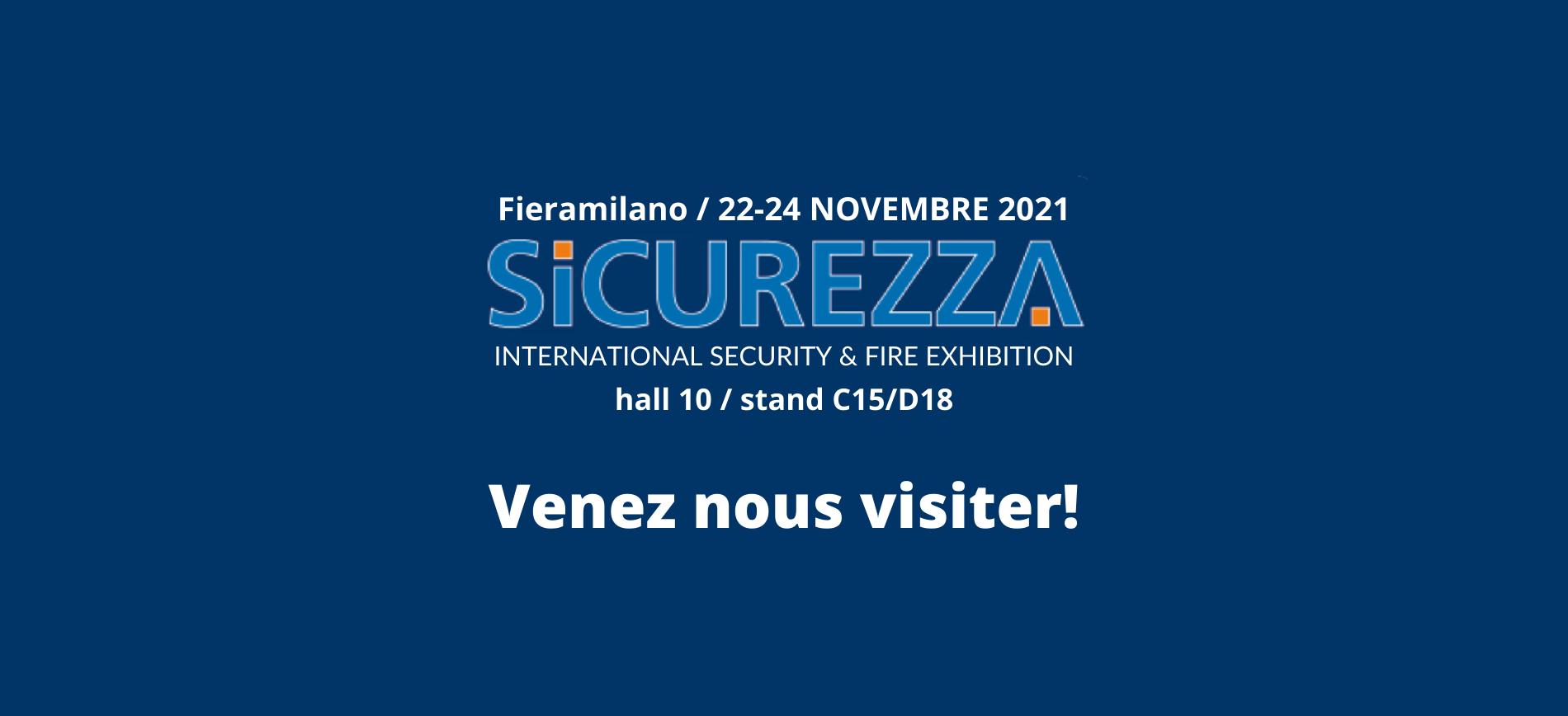 Venez nous visiter à FIERA SICUREZZA!